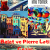Balat ve Pierre Loti Gezisi / Trip to Balat and Pierre Loti
